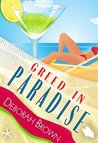 Greed in Paradise (Paradise, #5)