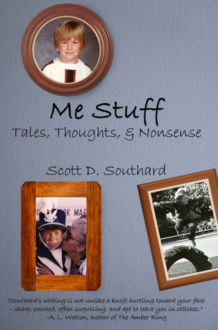 Me Stuff by Scott D. Southard