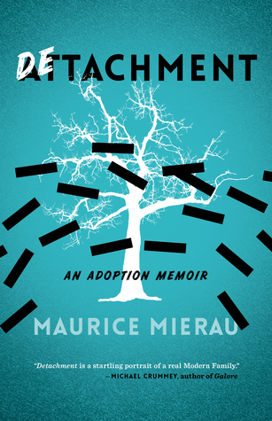 Detachment by Maurice Mierau