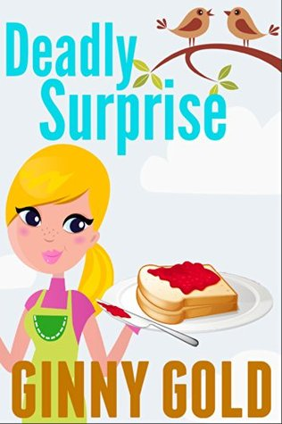 Deadly Surprise (The Early Bird Café Mystery #2)