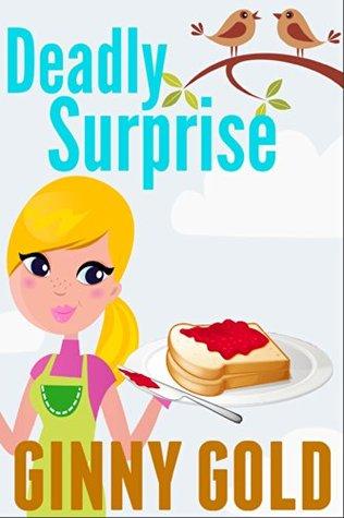 Deadly Surprise (The Early Bird Café Mystery #2)