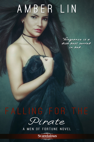 Falling For The Pirate (Men Of Fortune, #2)