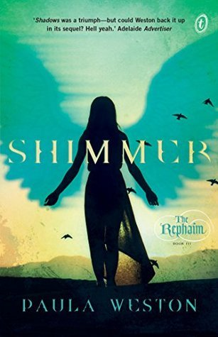 4.5 stars to Shimmer (The Rephaim #3) by Paula Weston
