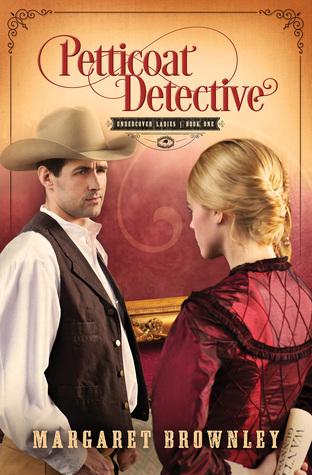 Petticoat Detective (Undercover Ladies, #1)