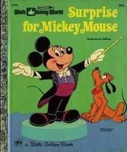 Surprise For Mickey Mouse: a Little Golden Book  by  Walt Disney Company