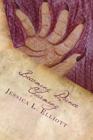Becoming Prince Charming by Jessica L. Elliott