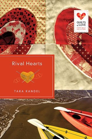 Rival Hearts: Quilts of Love Series