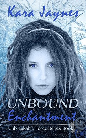 https://www.goodreads.com/book/show/22612151-unbound-enchantment?ac=1