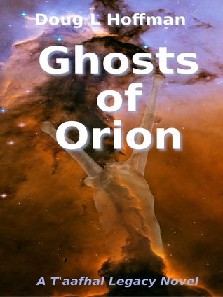 Ghosts of Orion by Doug L. Hoffman