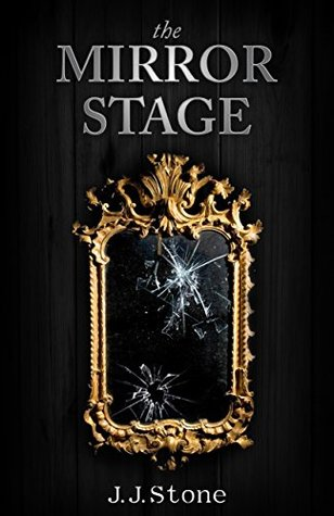 The Mirror Stage (The Imago Trilogy Book 1)