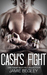 Cash's Fight (The Last Ride...