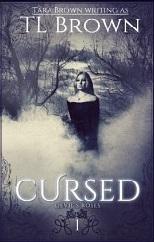 Cursed (The Devil's Roses #1)  - Tara Brown, T.L. Brown