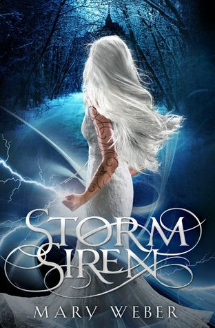 Storm Siren (The Storm Siren Trilogy, #1)