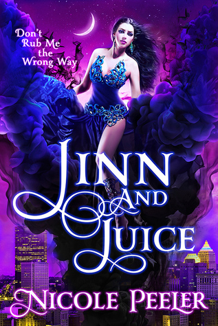 Book Review: Jinn and Juice by Nicole Peeler