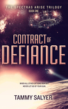 Contract of Defiance (Spectras Arise Trilogy, Book 1)