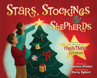 Stars, Stockings, and Shepherds: Discover the Meaning of Christmas Symbols