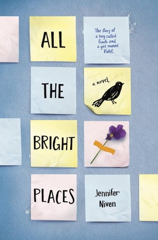 [ARC Review] All the Bright Places by Jennifer Niven