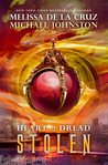 Stolen (Heart of Dread, #2)