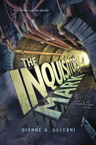 The Inquisitor's Mark (Eighth Day, #2)