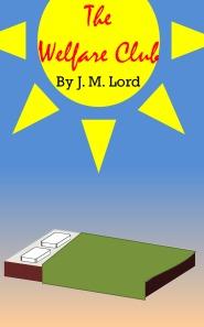 The Welfare Club J.M. Lord