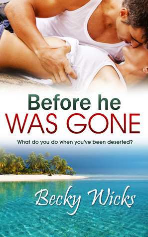 Before He Was Gone (Starstruck, #2)