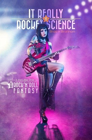 A Rock'N'Roll Fantasy by Brad H. Branham