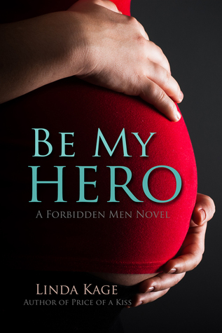 Forbidden Men - Tome : 3  Be my hero  de Linda Kage 22067087