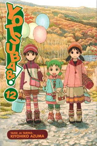Yotsuba&! 12 (Yotsuba&!, #12) Kiyohiko Azuma