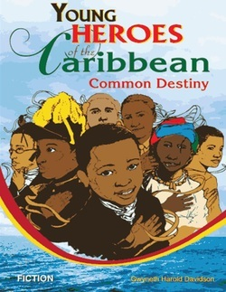 Young Heroes of the Caribbean by Gwyneth Harold Davidson