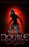 Double Cross: An Eye of Odin Prequel #1