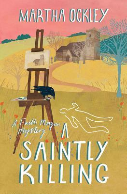 A Saintly Killing (Faith Morgan Mystery, #3)
