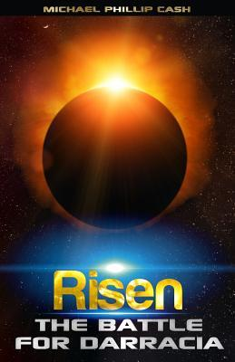 Risen: The Battle for Darracia (The Darracia Saga #3)