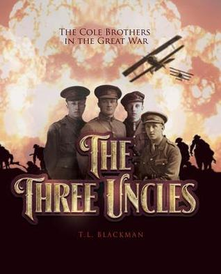 The Three Uncles by T.L. Blackman