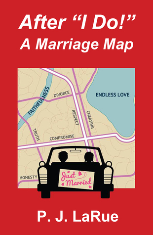 "After ""I Do "" A Marriage Map"