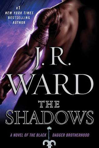 The Shadows (Black Dagger Brotherhood #13) by J.R. Ward | Review