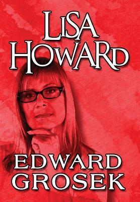Lisa Howard Edward Grosek