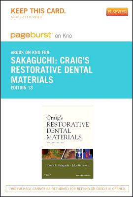 Craigs Restorative Dental Materials - Pageburst E-Book on Kno  by  Ronald L Sakaguchi