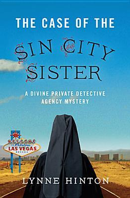 The Case of the Sin City Sister (A Divine Private Detective Agency Mystery #2)