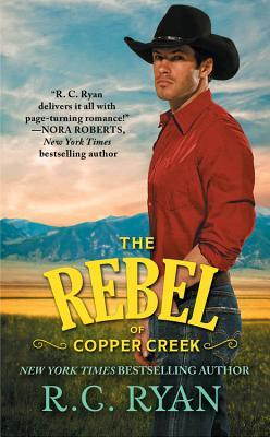 Tour/Giveaway: The Rebel of Copper Creek (Copper Creek Cowboys #2) by R.C. Ryan