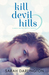 Kill Devil Hills (Kill Devi...