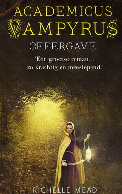 Offergave (Vampire Academy #6) – Richelle Mead