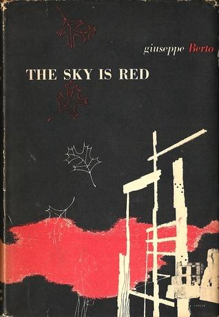 The Sky Is Red Giuseppe Berto