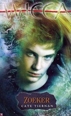 Zoeker (Wicca #10) – Cate Tiernan