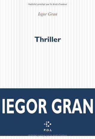 Thriller  by  Iegor Gran