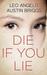 Die if You Lie by Austin Briggs