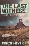 The Last Witness by Denzil Meyrick