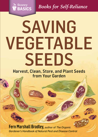 Saving Vegetable Seeds by Fern Marshall Bradley