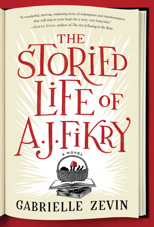 Jacket image, The Storied Life of A.J. Fikry by Gabrielle Zevin