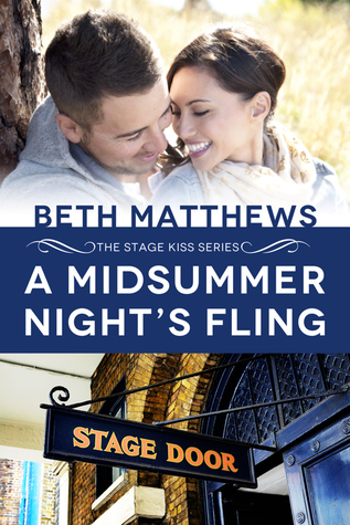 A Midsummer Night's Fling (Stage Kiss Series, #1)