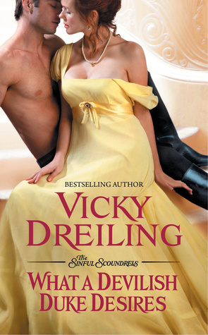 What a Devilish Duke Desires (The Sinful Scoundrels, #3)